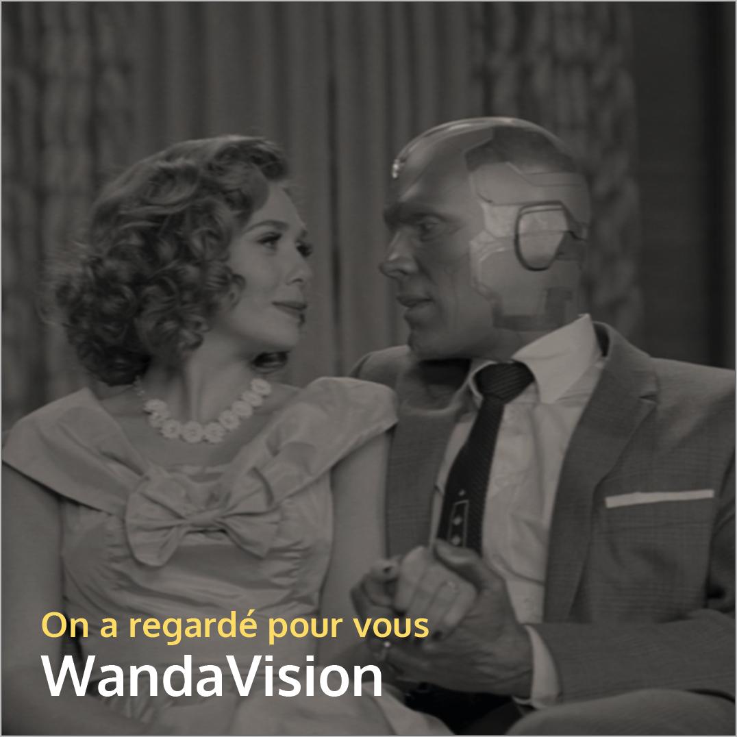 On a regardé pour vous WandaVision