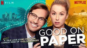Good on Paper – Nouveauté Netflix